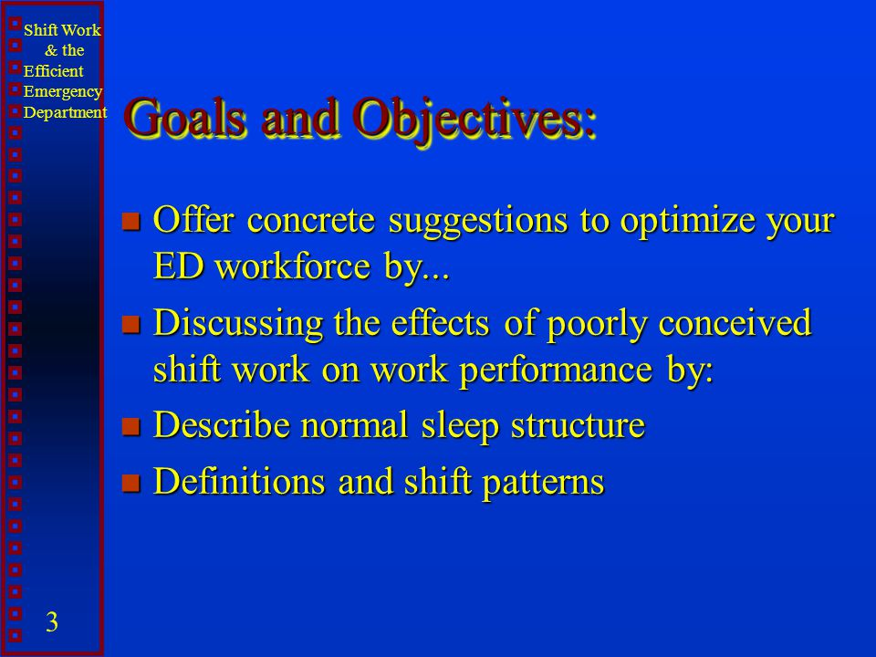 Goals and Objectives: Offer concrete suggestions to optimize your ED workforce by...