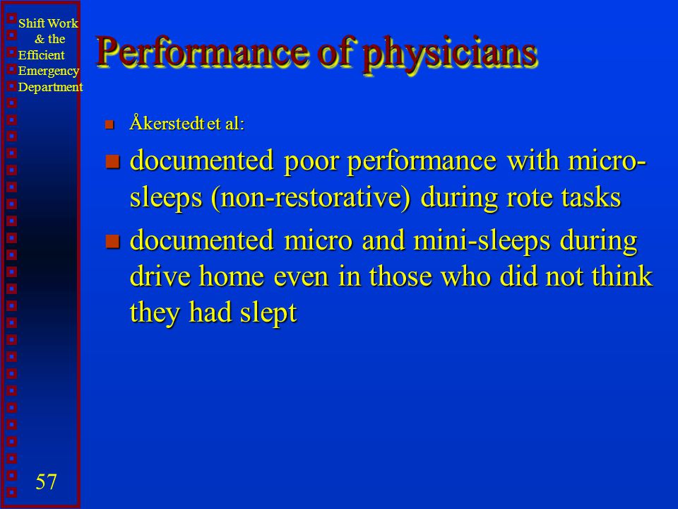 Performance of physicians