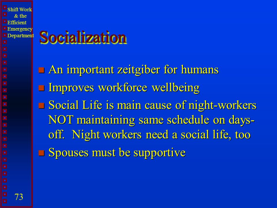 Socialization An important zeitgiber for humans