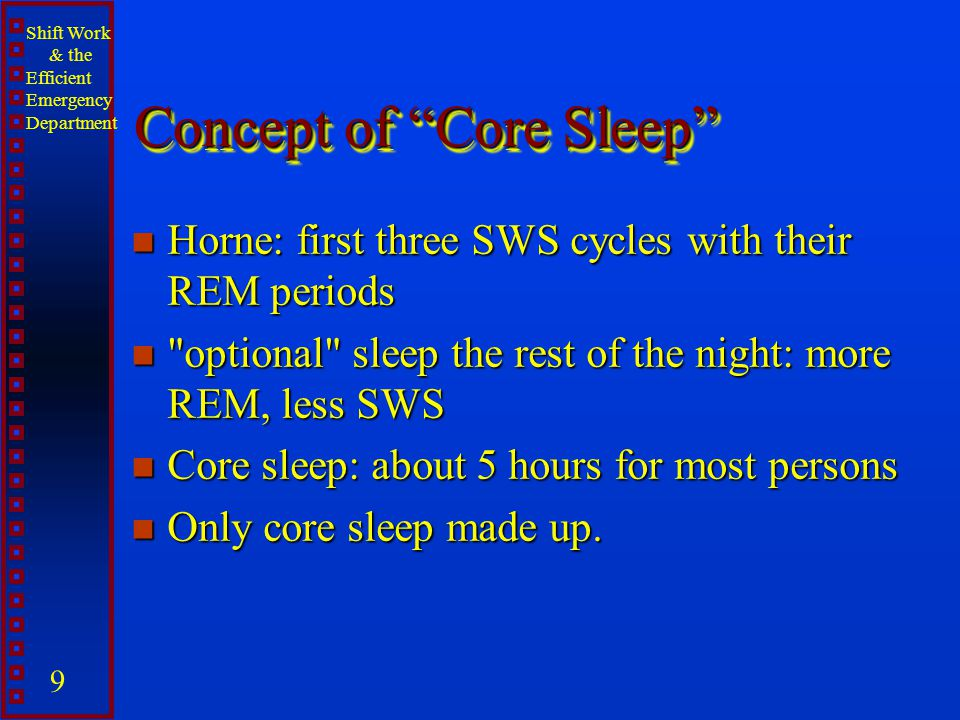 Concept of Core Sleep
