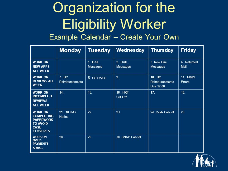 Organization for the Eligibility Worker Example Calendar – Create Your Own