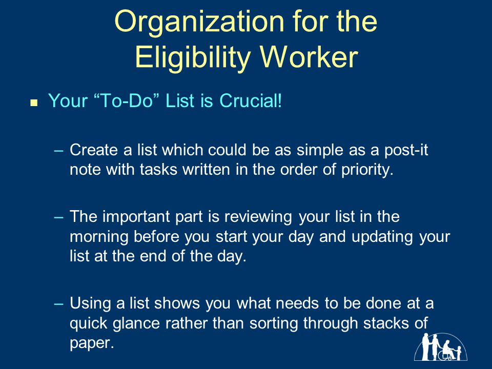 Organization for the Eligibility Worker