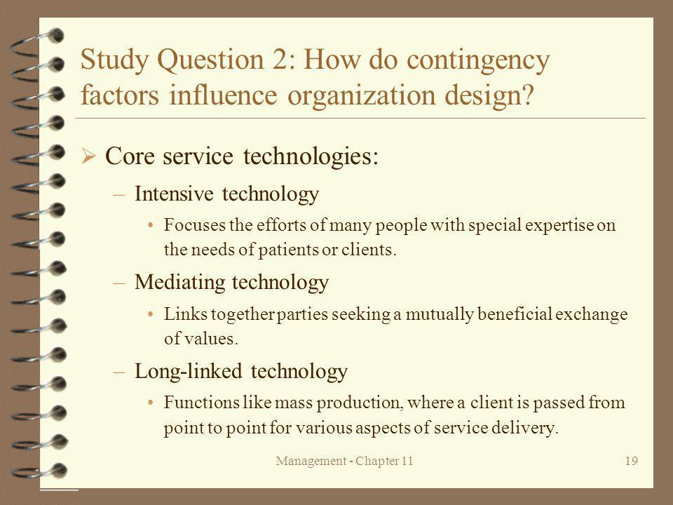 Study Question 2: How do contingency factors influence organization design