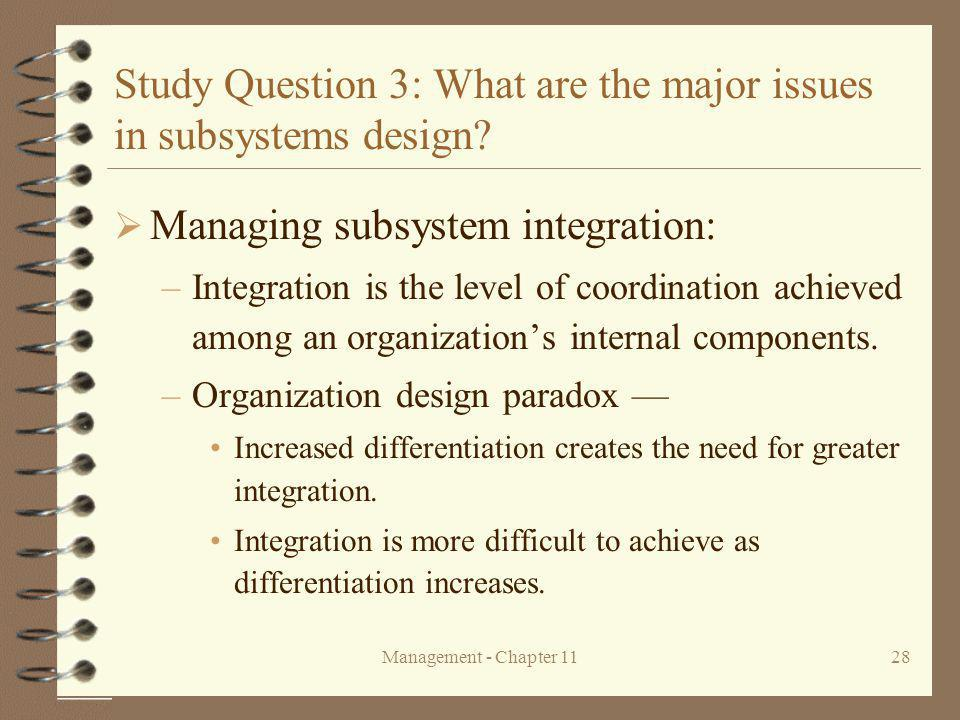 Study Question 3: What are the major issues in subsystems design