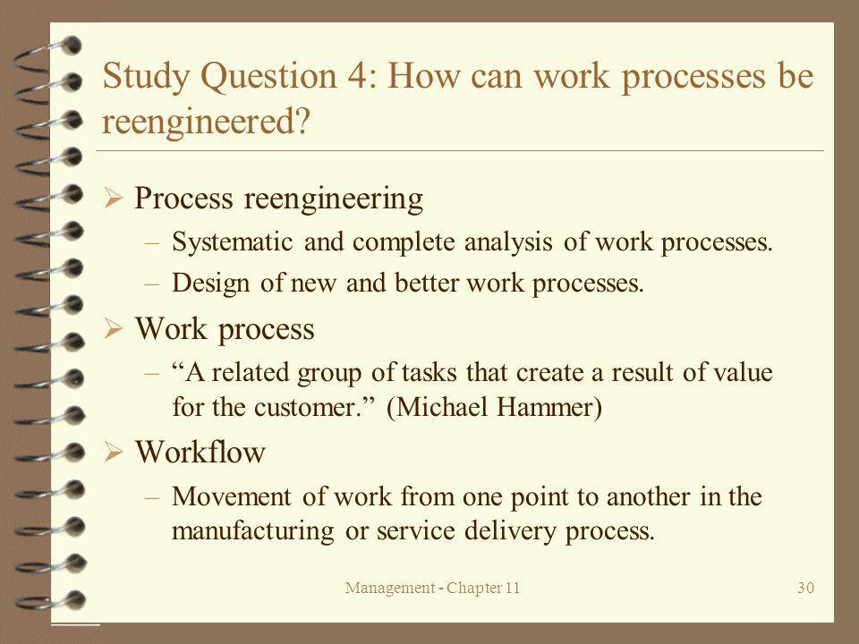 Study Question 4: How can work processes be reengineered
