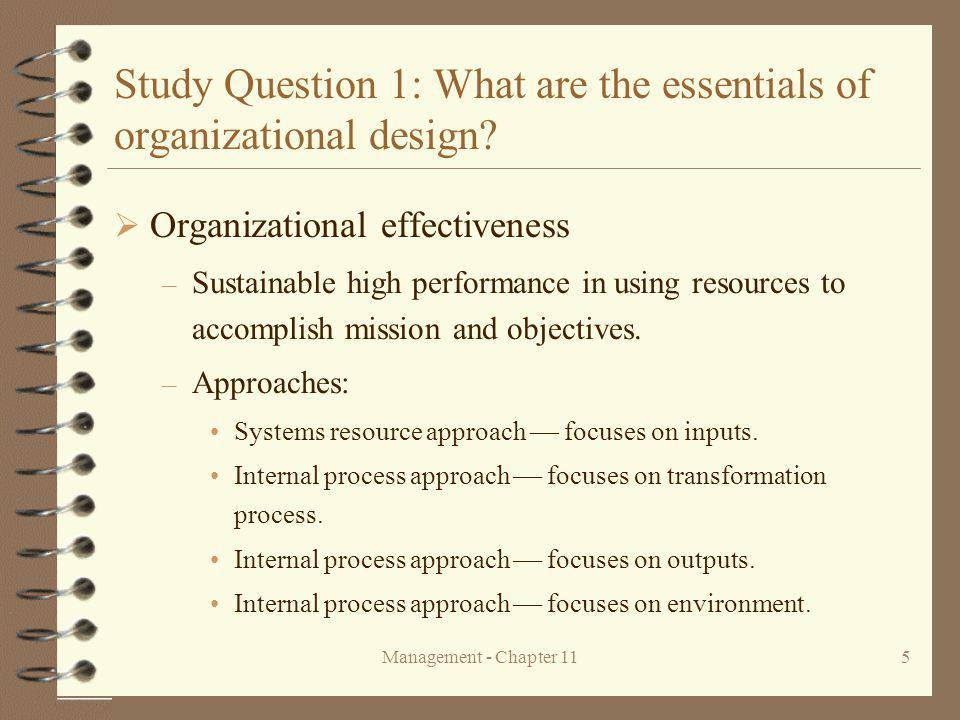 Study Question 1: What are the essentials of organizational design