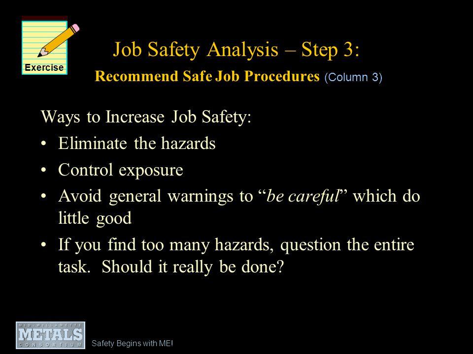 Job Safety Analysis – Step 3: Recommend Safe Job Procedures (Column 3)