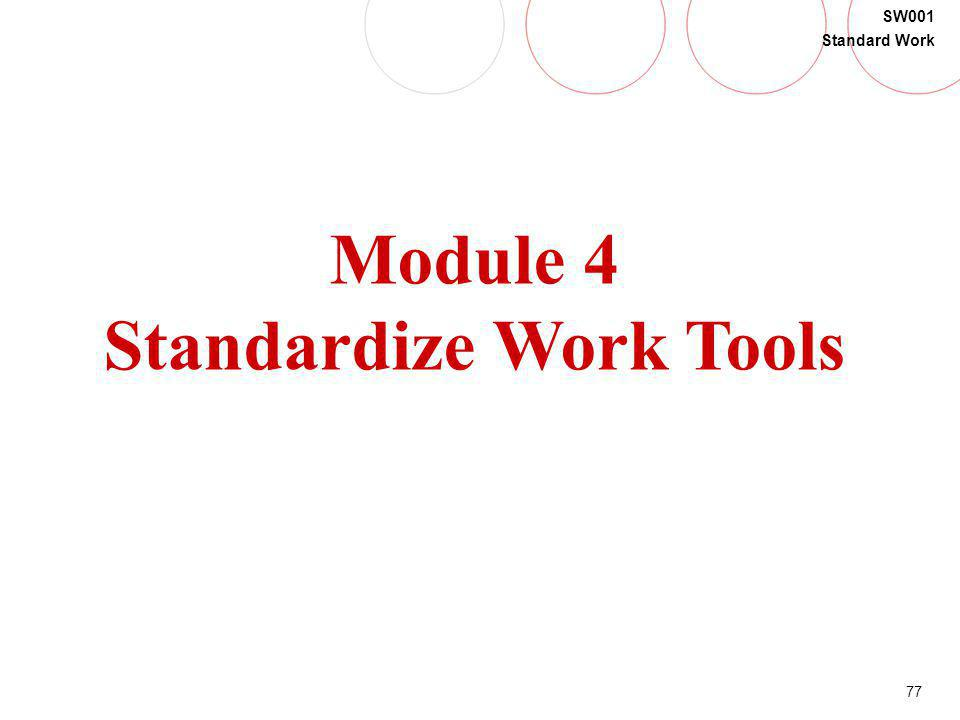 Standardize Work Tools