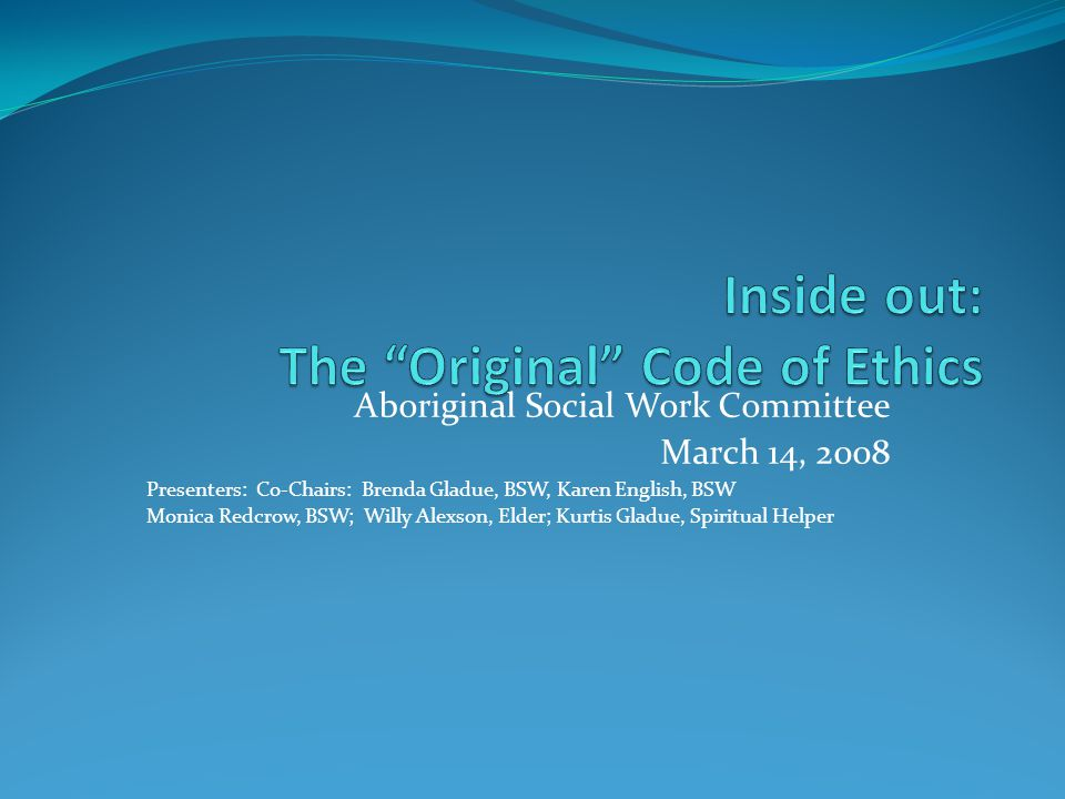 Inside out: The Original Code of Ethics