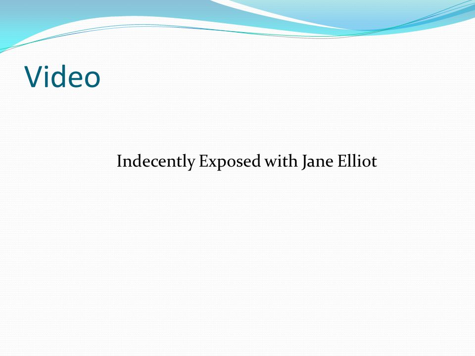 Indecently Exposed with Jane Elliot