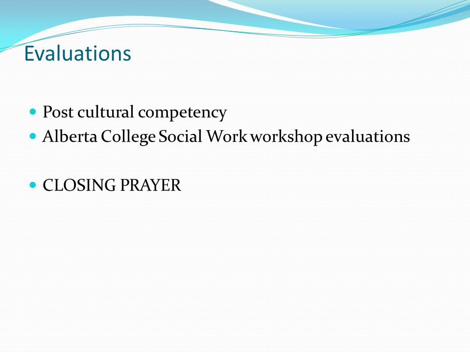 Evaluations Post cultural competency