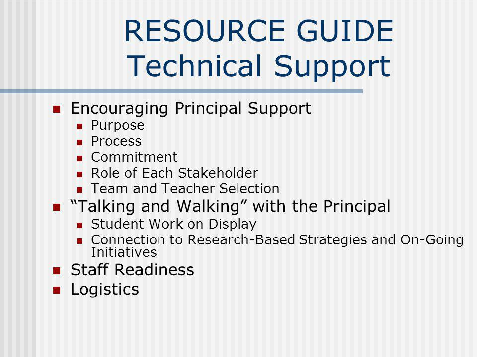 RESOURCE GUIDE Technical Support