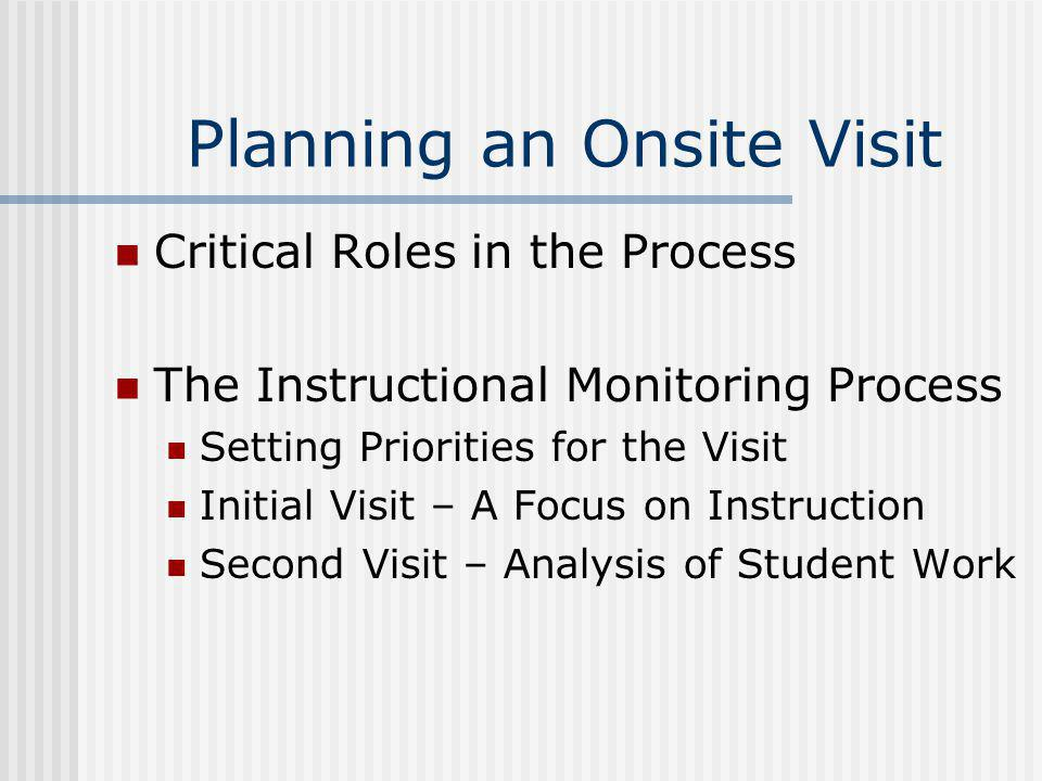 Planning an Onsite Visit
