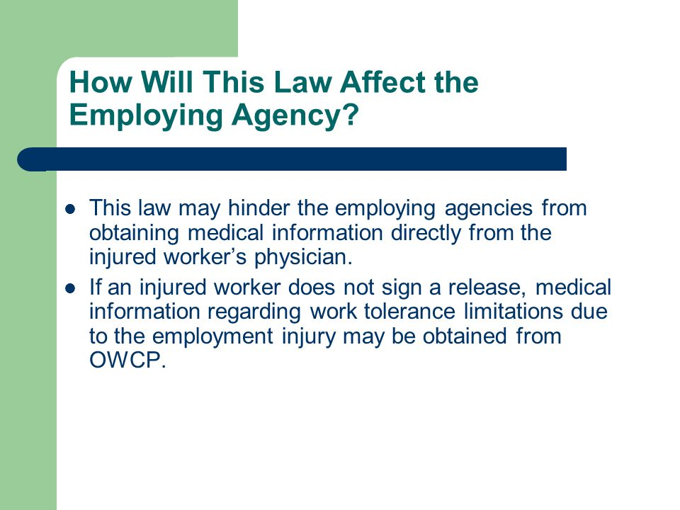 How Will This Law Affect the Employing Agency