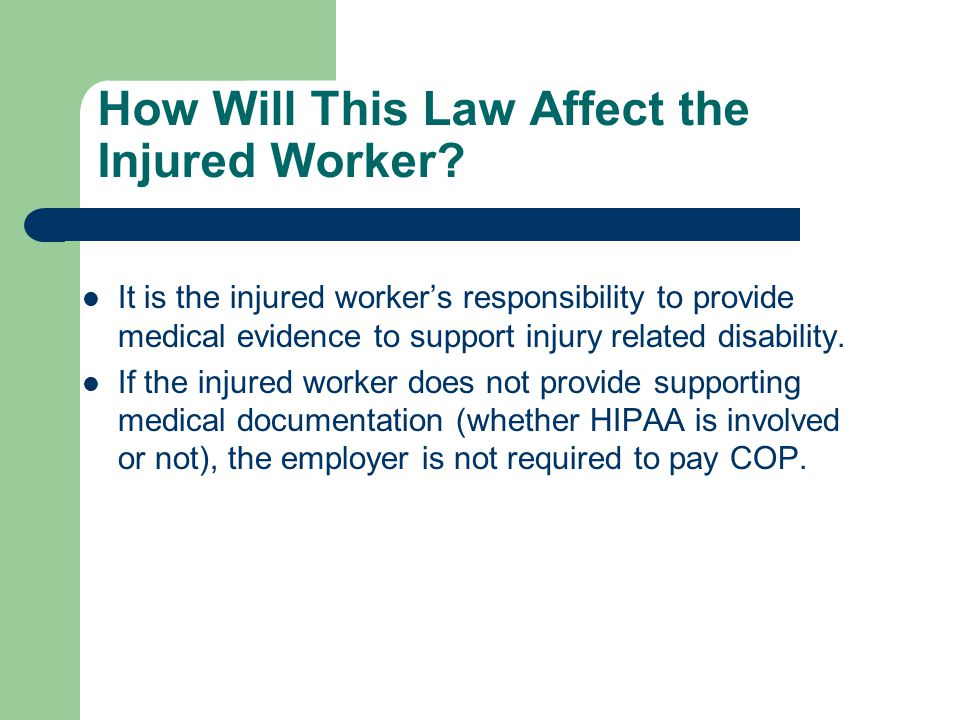 How Will This Law Affect the Injured Worker
