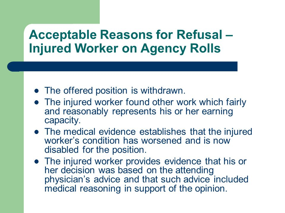 Acceptable Reasons for Refusal – Injured Worker on Agency Rolls