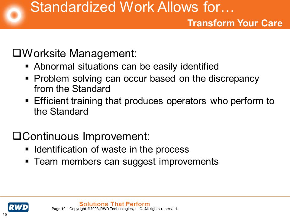 Standardized Work Allows for…