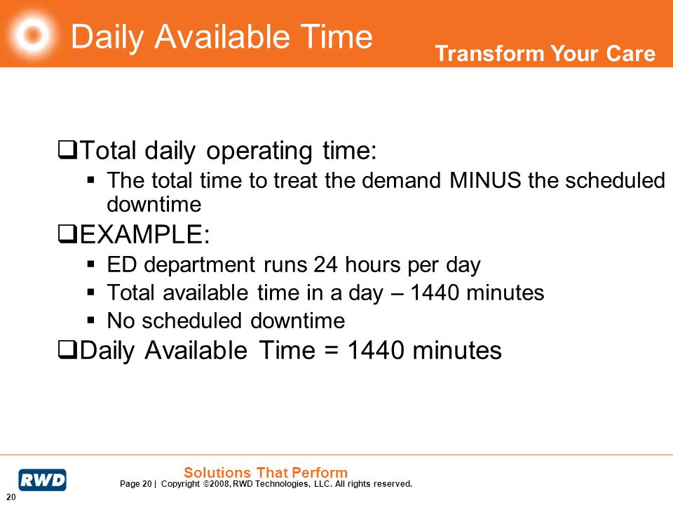 Daily Available Time Total daily operating time: EXAMPLE: