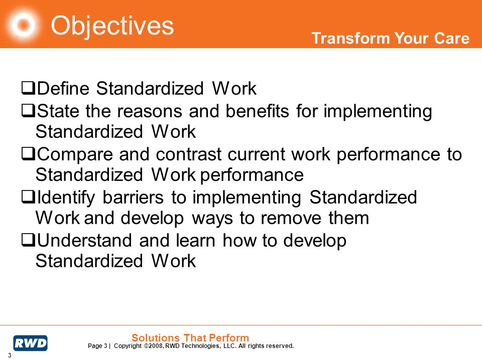 Objectives Define Standardized Work