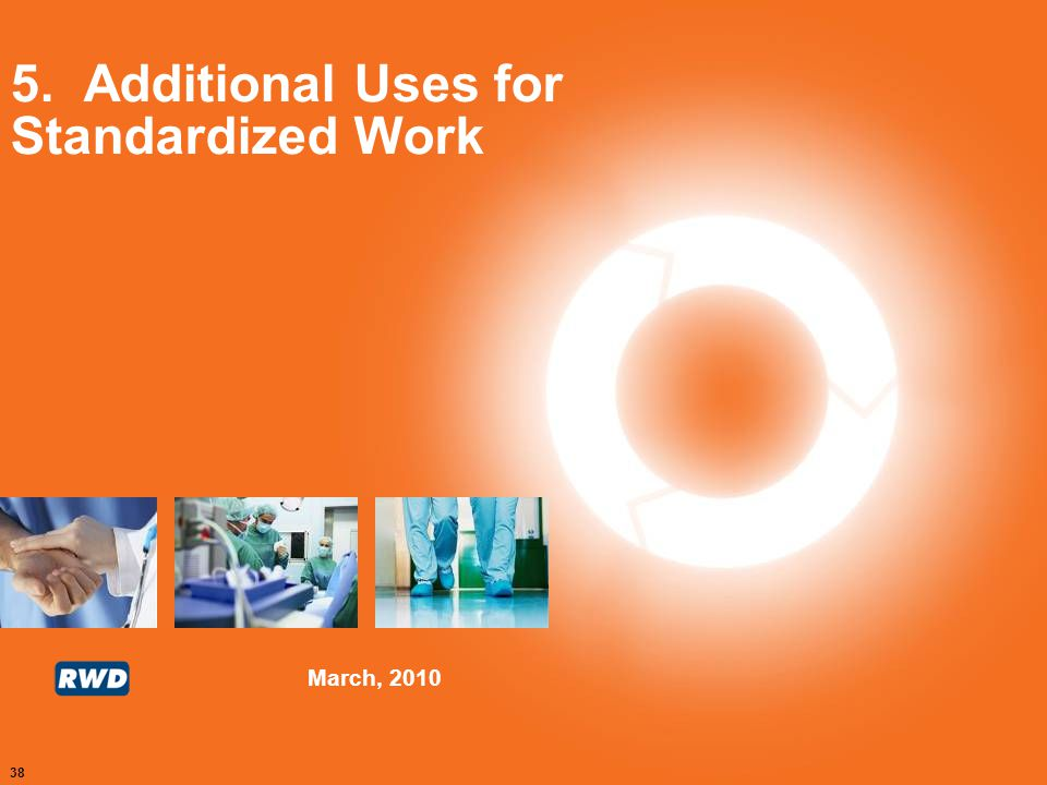 5. Additional Uses for Standardized Work