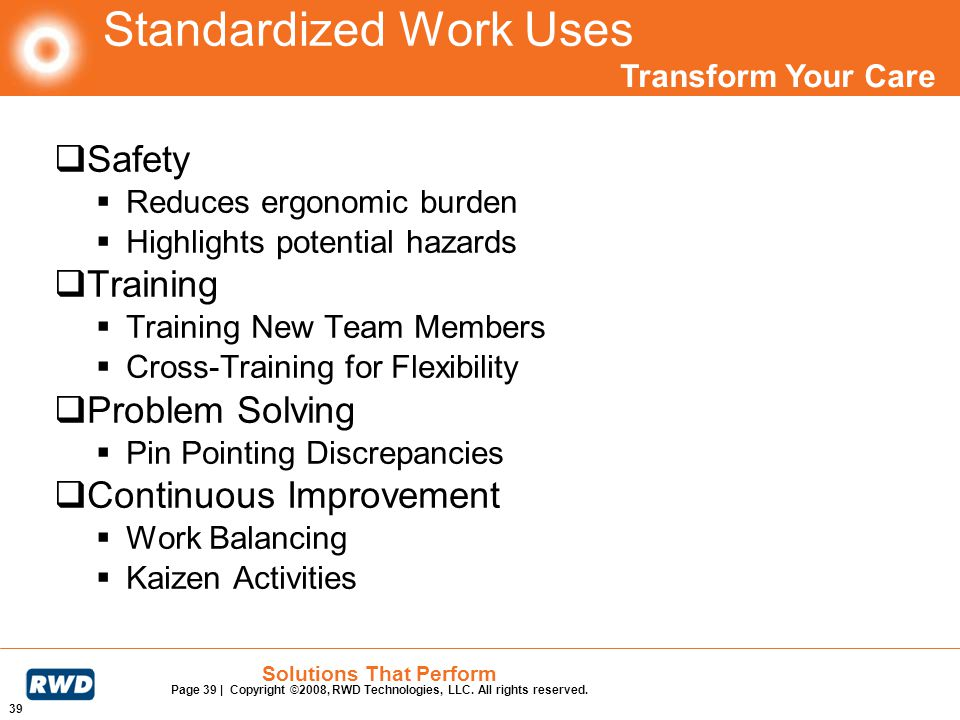 Standardized Work Uses