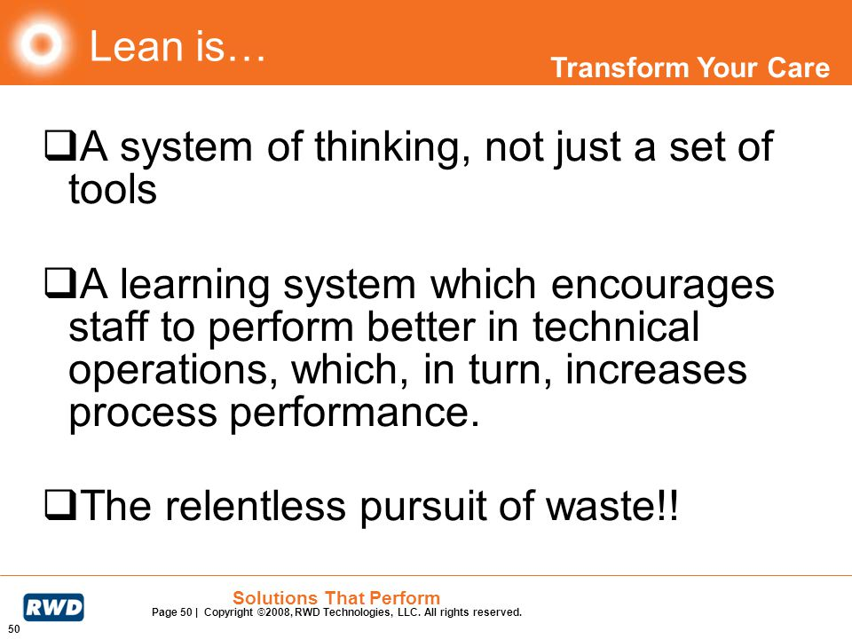 Lean is… A system of thinking, not just a set of tools.