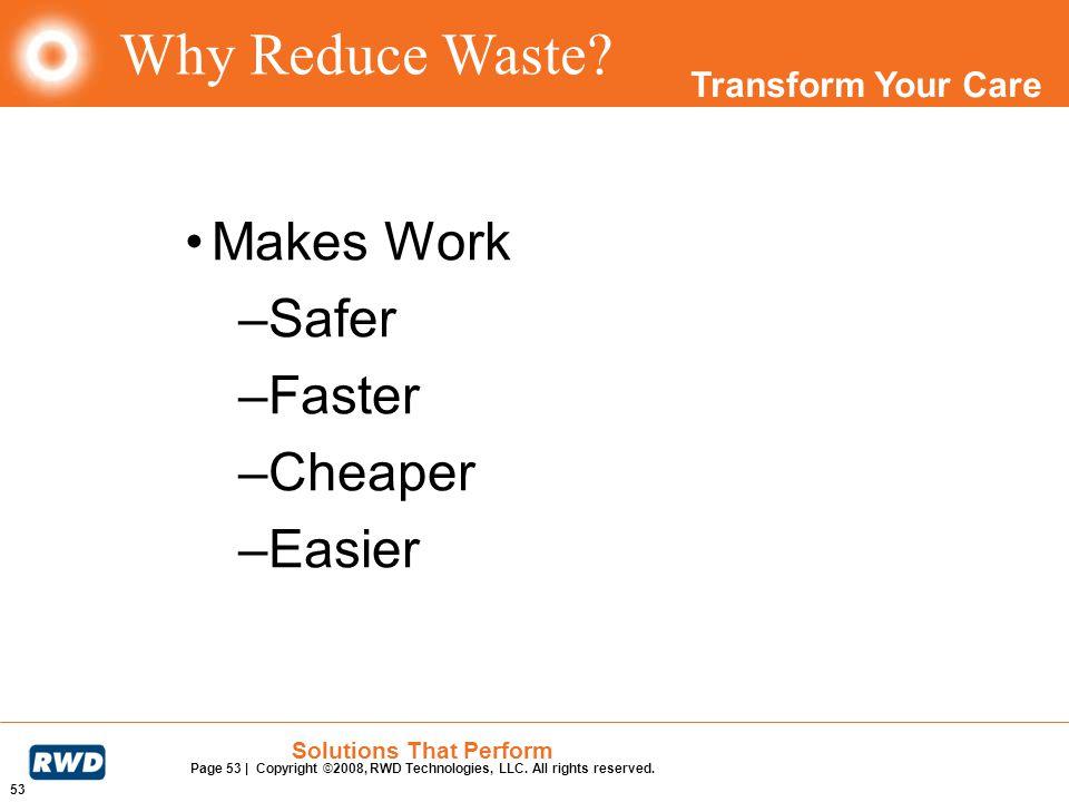 Why Reduce Waste Makes Work Safer Faster Cheaper Easier