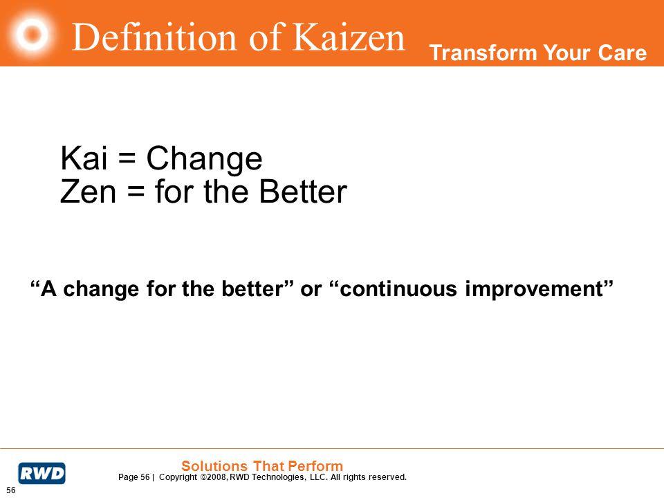 Kai = Change Zen = for the Better