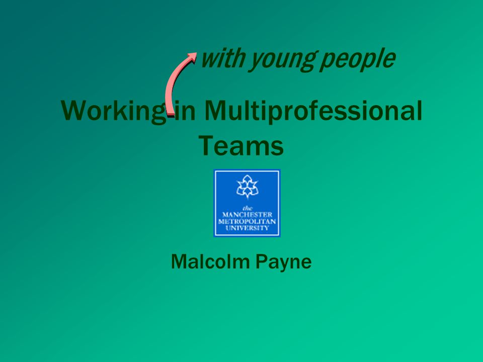 Working in Multiprofessional Teams