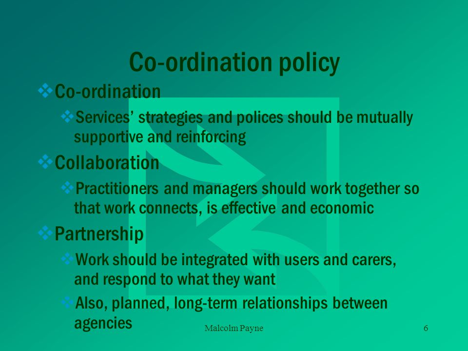Co-ordination policy Co-ordination Collaboration Partnership