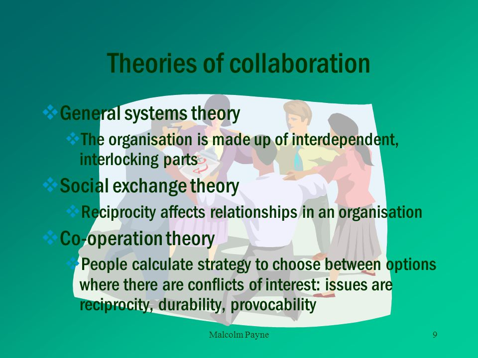 Theories of collaboration