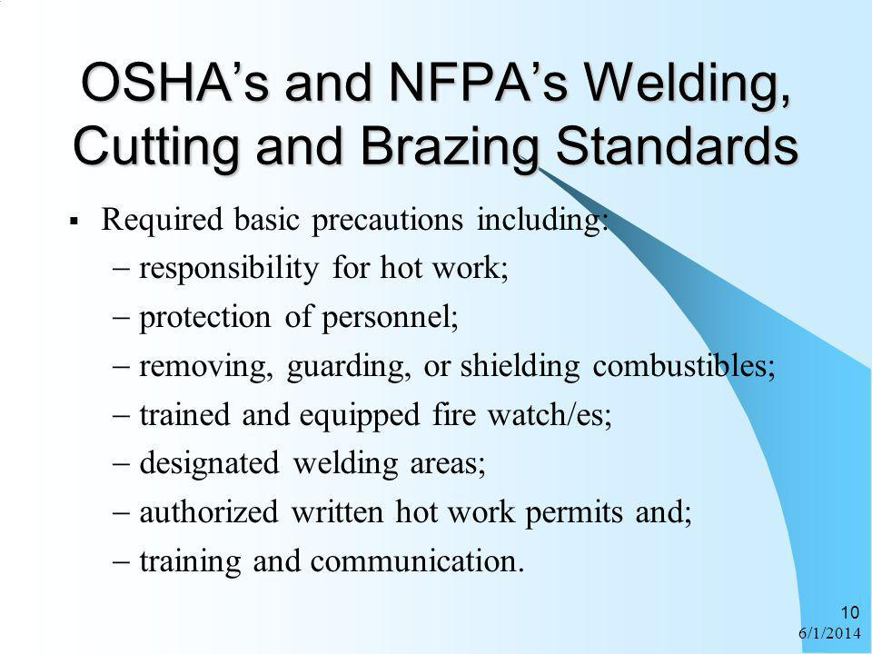 OSHA's and NFPA's Welding, Cutting and Brazing Standards