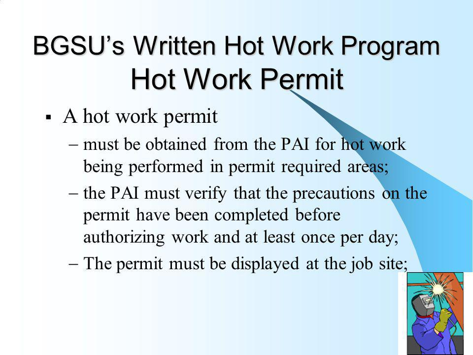 BGSU's Written Hot Work Program Hot Work Permit