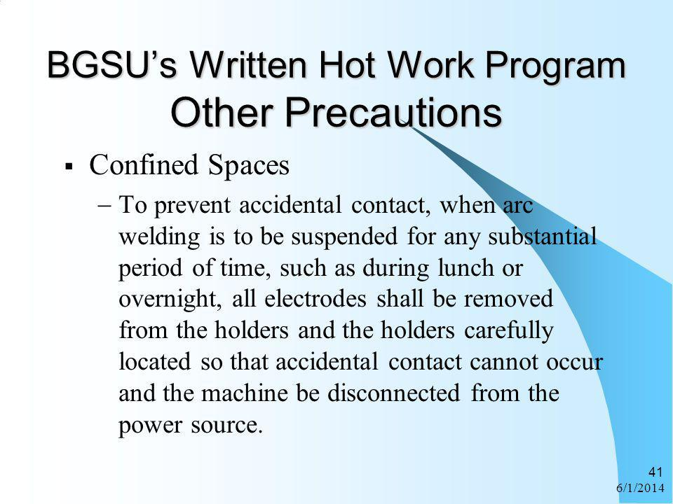 BGSU's Written Hot Work Program Other Precautions