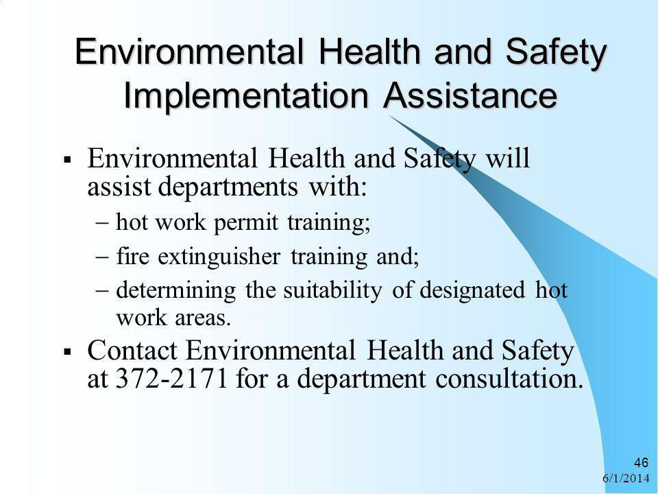 Environmental Health and Safety Implementation Assistance
