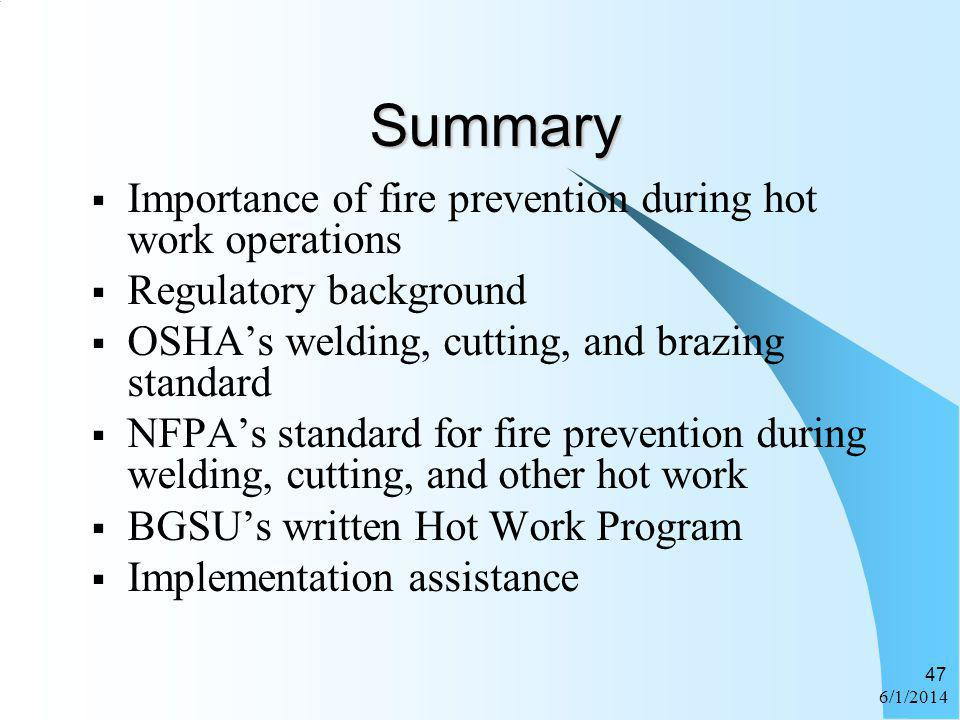 Summary Importance of fire prevention during hot work operations