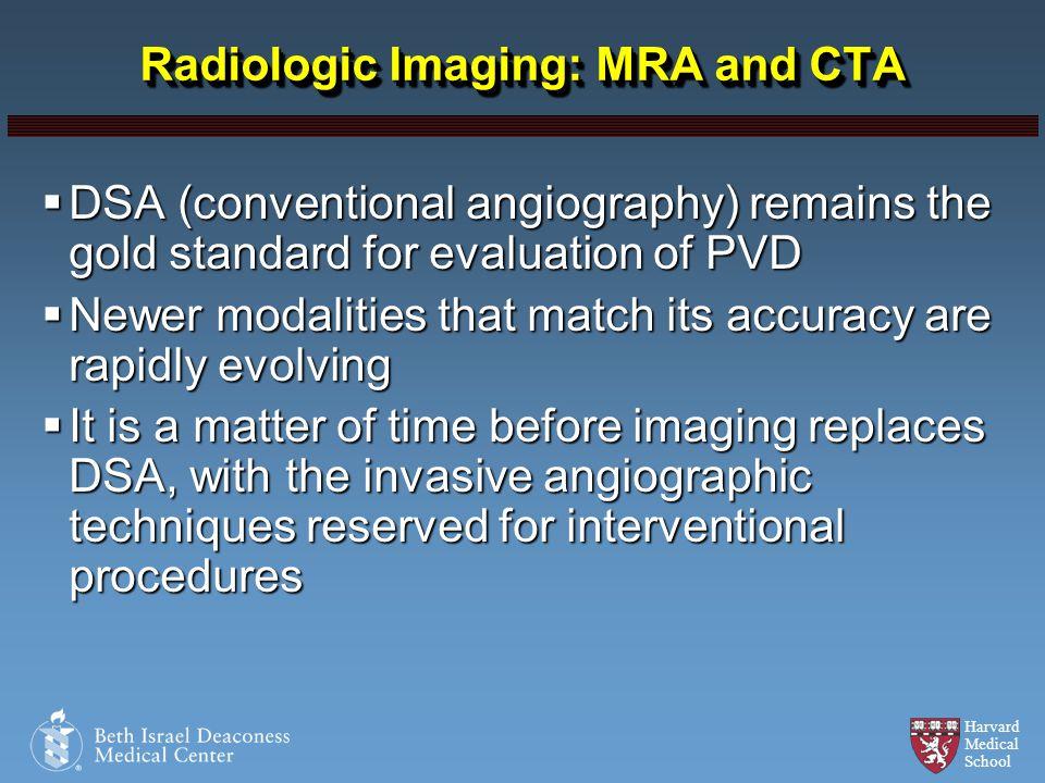 Radiologic Imaging: MRA and CTA