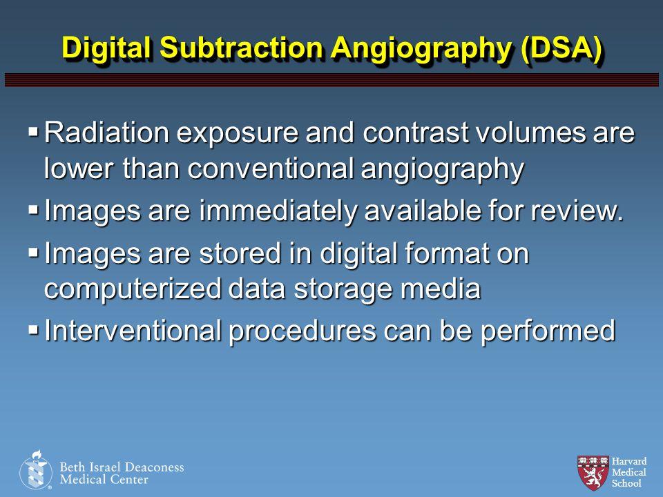 Digital Subtraction Angiography (DSA)