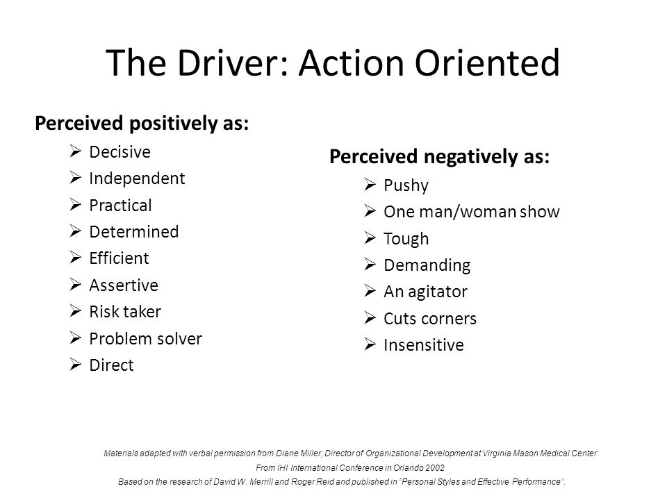 The Driver: Action Oriented