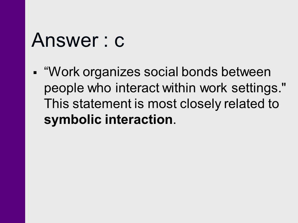 Answer : c