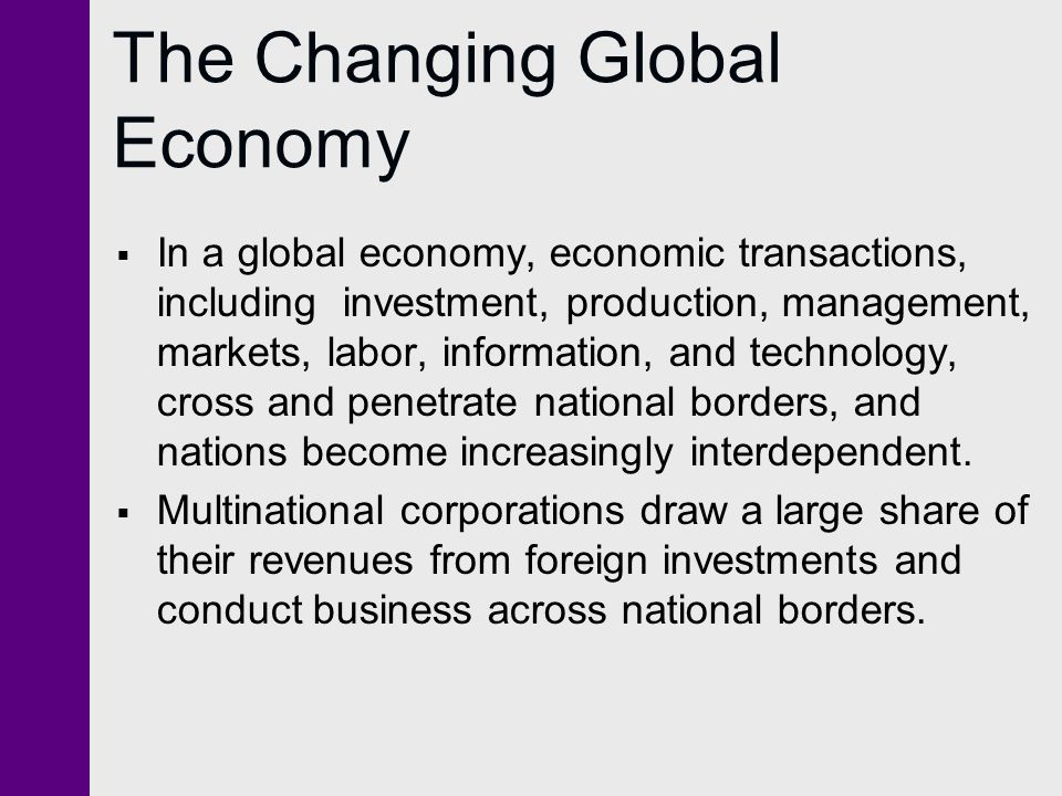 The Changing Global Economy
