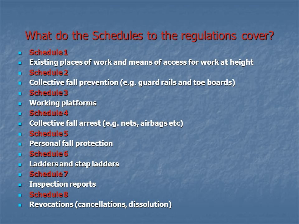 What do the Schedules to the regulations cover