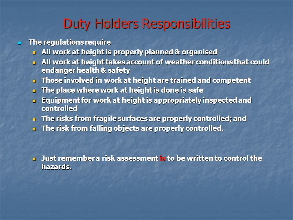 Duty Holders Responsibilities