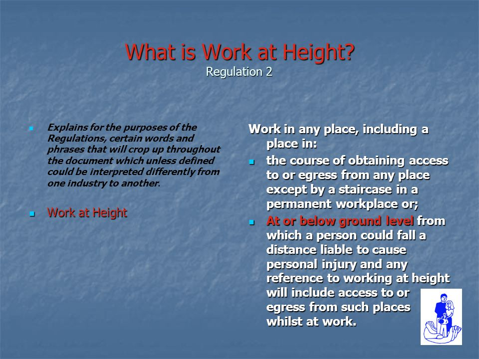 What is Work at Height Regulation 2