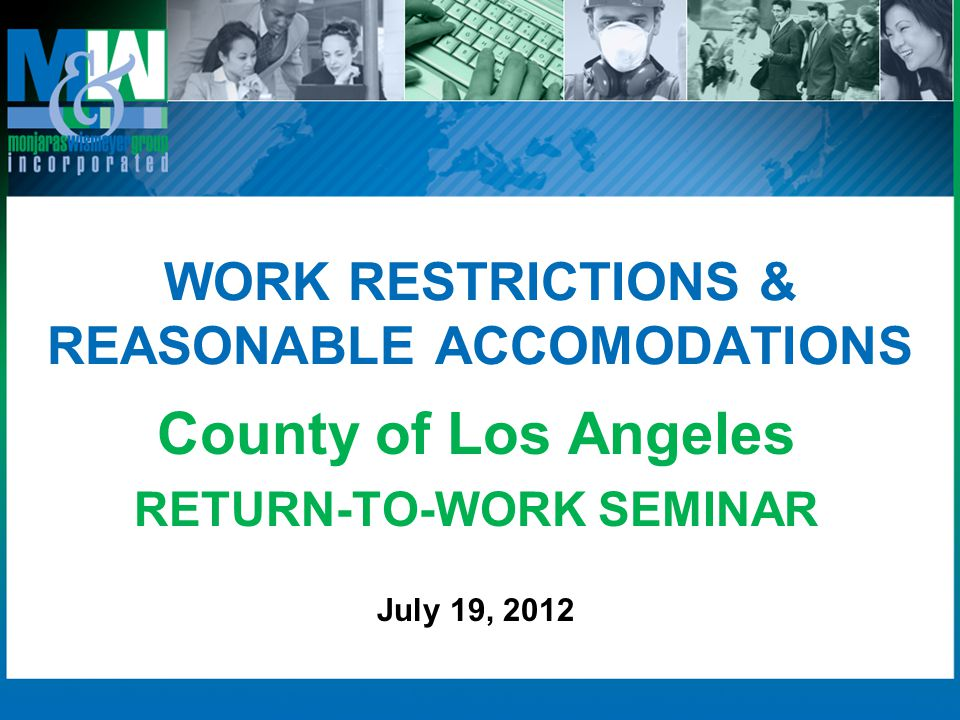 WORK RESTRICTIONS & REASONABLE ACCOMODATIONS
