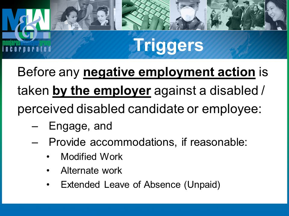 Triggers Before any negative employment action is