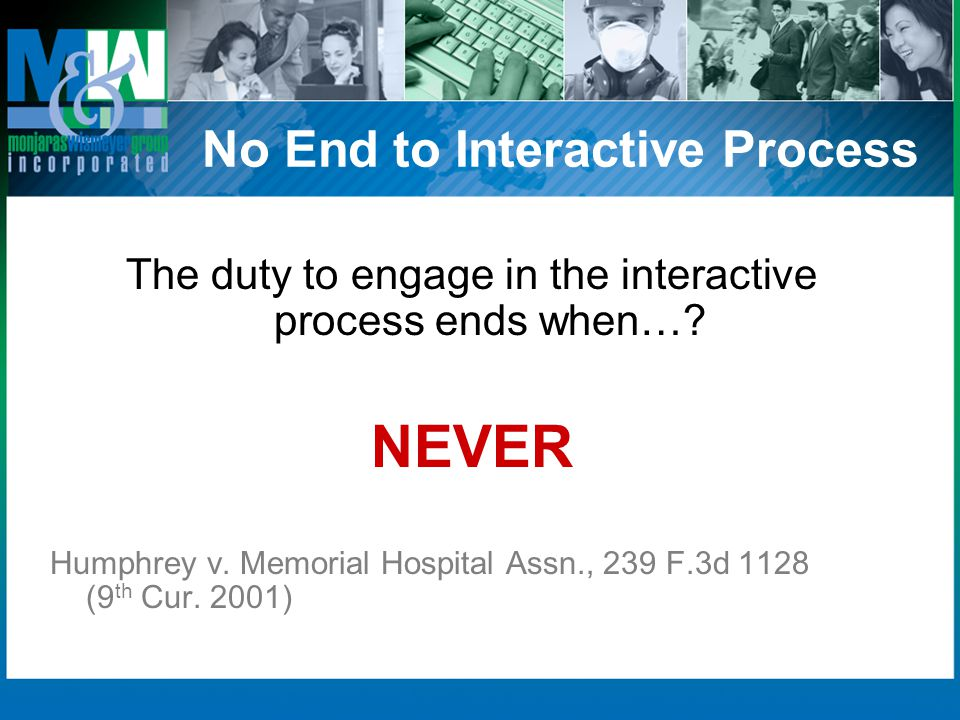 No End to Interactive Process