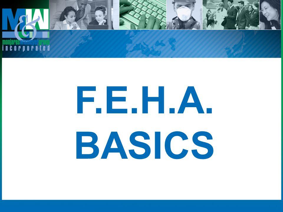 F.E.H.A. BASICS