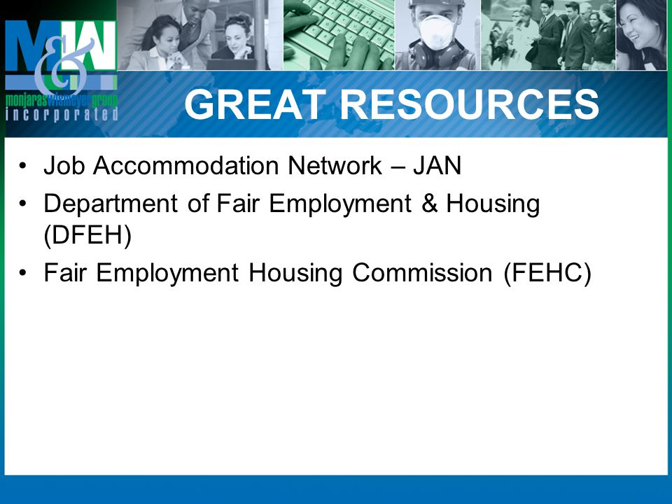 GREAT RESOURCES Job Accommodation Network – JAN