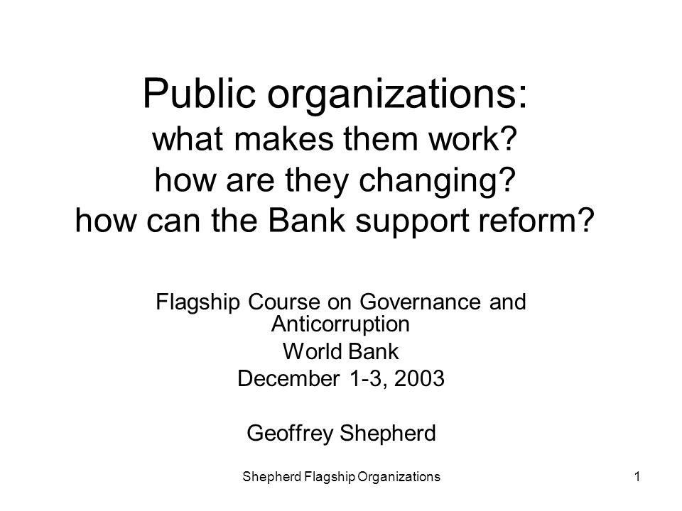 Public organizations: what makes them work. how are they changing